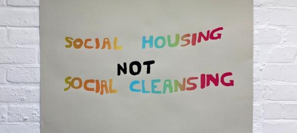 social housing not social cleansing